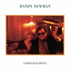 Randy Newman Good Old Boys Vinyl LP Vinyl LP Reissue! The fifth album from Randy Newman, released in peaked at on the Billboard becoming his Lynyrd Skynyrd, Bob Dylan, Bob Marley, Lps, Woody, Randy Newman, The Kinks, Old Time Radio, Great Albums