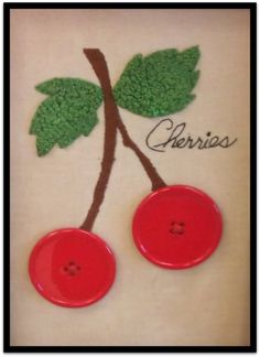 Cherries Button Art - be sure to write a c on one button, then an h on the other.