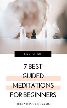 7 Best Guided Meditations for Beginners — The Path Provides Guided Meditation For Relaxation, Short Guided Meditation, 21 Day Meditation, Meditation Scripts, Types Of Meditation, Meditation Crystals, Meditation For Beginners, Meditation Techniques, Healing Meditation