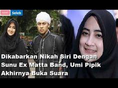 Dikabarkan Nikah Siri Dengan Sunu Ex Matta Band, Umi Pipik Akhirnya Buka...