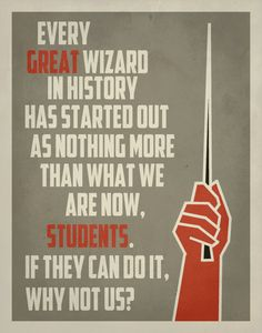 Harry Potter Quote for the classroom :) What a great idea!