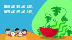 Watermelon song for kids!  Great for a Summer theme or Food theme.  #kidssongs…