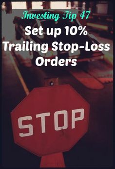 Investing Tip #47: Set up 10% Trailing Stop-Loss Orders http://thecollegeinvestor.com/13413/investing-tip-47-set-10-trailing-stop-loss-orders/?utm_campaign=coschedule&utm_source=pinterest&utm_medium=The%20College%20Investor%3A%20Young%20Adult%20Investing%20(Money%20Management)&utm_content=Investing%20Tip%20%2347%3A%20Set%20up%2010%25%20Trailing%20Stop-Loss%20Orders