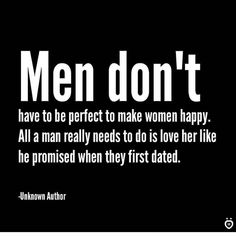 10 Quotes About Being A Real Man In A Relationship - Top-Trends Good Man Quotes, Life Quotes Love, Men Quotes, Quotes For Him, Love Life, Quotes About Man, Quotes About Dating, Fact Quotes, Truth Quotes