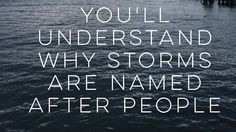 You'll understand why storms are named after people. FSFitzgerald