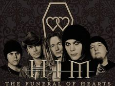 "HIM is a Finnish rock band from Helsinki. Formed in 1991 by vocalist Ville Valo, guitarist Mikko ""Linde"" Lindström, and bassist Mikko ""Migé"" Paananen,[2] HIM's current lineup consists of Valo, Linde, Migé, Janne ""Emerson Burton"" Puurtinen on keyboards and Mika Karppinen on drums"