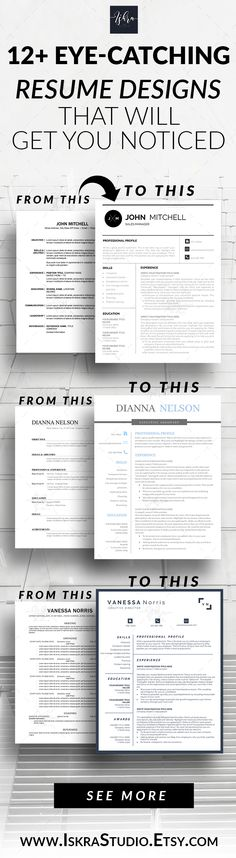 Resume template designs that stand out among the crowd. Get hired!