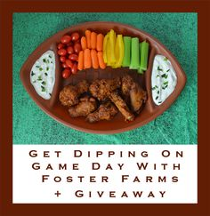 Get Dipping On Game Day With Foster Farms + Giveaway #FosterFarmsGameday