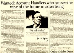 "Almost forty years ago, storied ad man David Ogilvy sat down in an office somewhere in India and recorded a little film confessing the -- as he put it -- ""secret weapon"" of the advertising world."