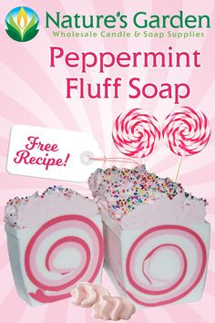 Free Peppermint Fluff Soap Recipe by Natures Garden