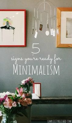 Are You Ready For Minimalism 5 Ways To Tell.