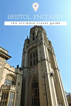 Bristol, England   The Ultimate Travel Guide