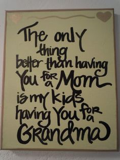 "for my mama ~ pure and unconditional love for my babies is much better than love that can be ""won!"""