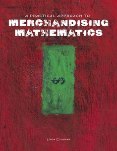 A Practical Approach to Merchandising Mathematics (Book & CD-ROM) by Linda Cushman
