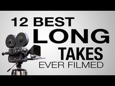 12 Best Long Takes in Film History in One Short Video