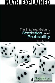 The Britannica Guide to Statistics and Probability (Math Explained) by Erik Gregersen, http://www.amazon.com/dp/1615301186/ref=cm_sw_r_pi_dp_0uZ.pb07JTB7H