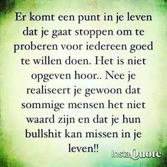 Zo is t. Sef Quotes, Words Quotes, Sayings, Smart Quotes, Strong Quotes, Dutch Words, Healing Words, Dutch Quotes, Lessons Learned In Life