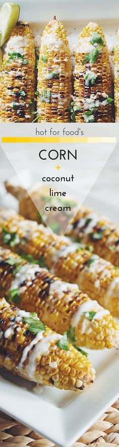 grilled corn on the cob with coconut lime cream (VEGAN) | RECIPE on http://hotforfoodblog.com