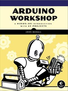 John Boxall, author of the new book Arduino Workshop, shares a few of the projects from his book on how to get started with the microcontroller. (Click the links to see PDFs of the complete materials list and coding needed.)