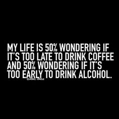 My life. @lilyslibrary #Coffee #Alcohol #Wine #Quote