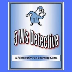 Writing Game For Kids | 5 Ws Detectives – Good Sensory Learning - This delightful sentence game helps players solve silly cases by defining who did it, what they did, when it was it done, and why. Players work against time to solve clues, fill in the data, and then write a sentence to summarize their findings. #5ws #fivews #elementarywriting