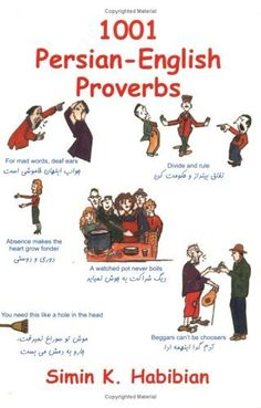 1001 Persian-English Proverbs: (third) Edition: Learning Language and Culture through Commonly Used Sayings (English and Farsi Edition) English Vocabulary Words, Learn English Words, English Lessons, Dari Language, Persian Language, English Language, Learn Farsi, Proverbs English, Learn Persian