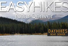 Easy Hikes Near Denver Colorado | Day Hikes Near Denver - Explore The Best Hiking in Colorado