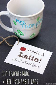 "DIY Personalized Teacher Mug + ""Thanks A Latte"" Free Printable gift tags! Great teacher gift idea for Teacher Appreciation Day. Easy DIY for teachers!"