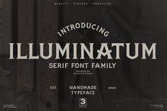 illuminatum - serif font family by Artistic & Unique Serif Font, Font Family, Fonts, Unique, Artist, Design, Script Fonts, Wedding Fonts