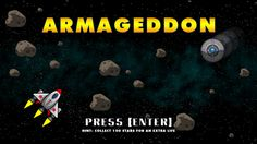 The Cosmic Explorer - mini game ARMAGEDDON