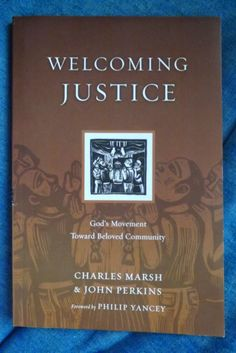 """Writing a Better Story: """"Welcoming Justice"""" by Loving Our Neighbors"""