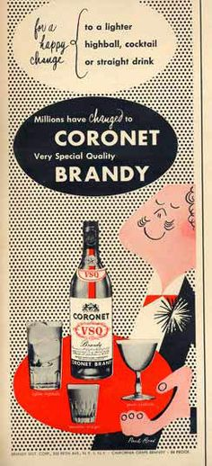 Paul Rand's Ad for Cornet Brandy. What brings this ad to my attention is the layers and textures used. I love the handling of the type as well.