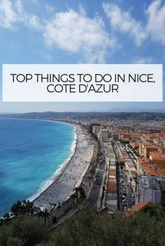 Traveling to Nice at the French Riviera in spring is perfect as the sun is already providing wonderful light and allowing you to see the city as beautiful as it can be …still it is not too hot or too crowded…. feel it and enjoy it at its best side!  Find out the 5 Top things to do when visiting Nice at the Cote d'Azur.