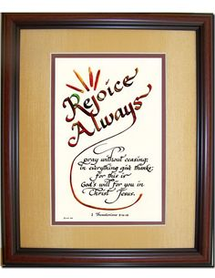 Rejoice Always - 1 Thessalonians 5:16-18 Bible scripture verse matted and framed gift for Christian