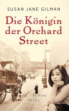 """Leseratten Lesen: Rezension zu """"Die Königin der Orchard Street"""""""
