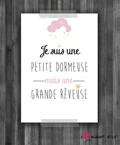 poster for children's room: Child's room, baby by sweet . A4 Poster, Quote Citation, French Quotes, Positive Attitude, Baby Love, Hand Lettering, Decoration, Affirmations, Diy And Crafts
