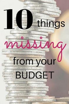Don't blow your budget by forgetting these 10 commonly missed items from your budget.