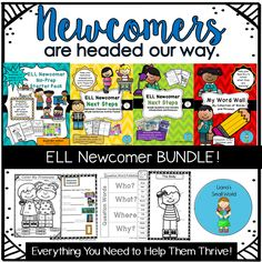 ELL Newcomer Bundle!  Everything you need to help them thrive.  Are you ready?