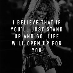 Inspiring #quote from Tina Turner. by cosmicsaint