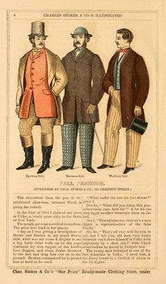 Charles Stokes & Co.'s Illustrated Almanac of Fashion. Ready-made clothes. Here, Fall fashions: sporting suit, business suit, walking suit. Victorian Mens Fashion, Victorian Era, Vintage Fashion, Civil War Fashion, Penny Dreadful, Fashion Catalogue, Fashion Books, Fashion Plates, Autumn Fashion