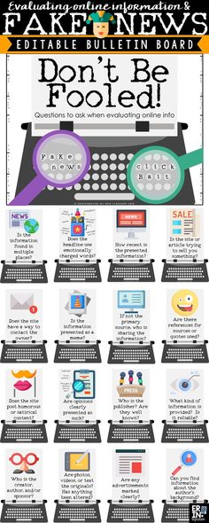 Teach students to ask critical questions about information online and spot fake news with this editable bulletin board set. These 16 EDITABLE specific questions will help students evaluate information online by focusing on the currency, authority, reliability and purpose of the site or news. This editable bulletin board set would work great in Spring for an April Fool's Day theme or an all year digital citizenship bulletin board for the technology lab or classroom!