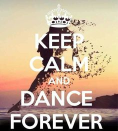 KEEP CALM AND DANCE FOREVER. Another original poster design created with the Keep Calm-o-matic. Buy this design or create your own original Keep Calm design now. Keep Calm Wallpaper, Dance Wallpaper, Frases Keep Calm, Keep Calm Quotes, Tanz Poster, Image Swag, Dancer Quotes, Bff, Dance Motivation