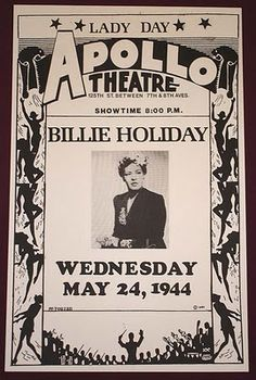 Billie Holiday Apollo Theatre poster announcing her performance May Billie Holiday, Vintage Concert Posters, Vintage Posters, Music Posters, Vintage Ads, Blues Rock, Norman Rockwell, Apollo Theater, Theatre