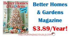 Fantastic Magazine Deal! BETTER HOMES & GARDEN Magazine for only $3.89/year for up to 4 years! Best deal around!  Click the link below to get all of the details ► http://www.thecouponingcouple.com/better-homes-and-gardens-magazine-only-4-99year/ #Coupons #Couponing #CouponCommunity  Visit us at http://www.thecouponingcouple.com for more great posts!
