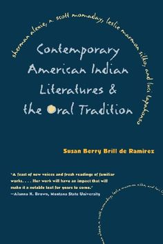 Contemporary American Indian Literatures and the Oral Tra