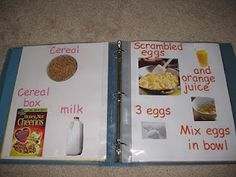 Instead of a Recipe book, child will create a book of food they eat for breakfast, lunch, and dinner