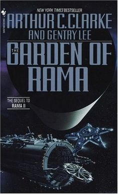 Arthur C. Clarke and Gentry Lee  The Garden of Rama  The alien space vessel known as Rama makes its third appearance.  This time 3 humans travel with it back to its base.  Are they prepared for what they will find there?