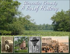 Worcester County, A Brief History 2017 [pdf] Maryland Beaches, Maryland Md, Ocean City Md, Worcester, Road Trip, Pdf, Island, Vacation, History