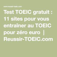 Test TOEIC gratuit : 11 sites pour vous entraîner au TOEIC pour zéro euro   Reussir-TOEIC.com