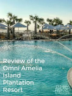 Review of the Omni Amelia Island Plantation Resort, located outside of Jacksonville, Florida. This family-friendly resort offers several pools, beach access, and numerous amenities.